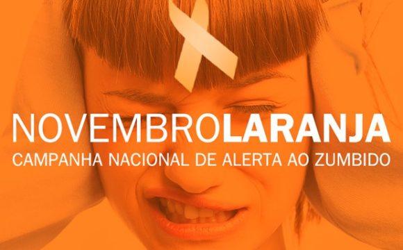 Novembro Laranja –  Campanha Nacional de alerta ao Zumbido