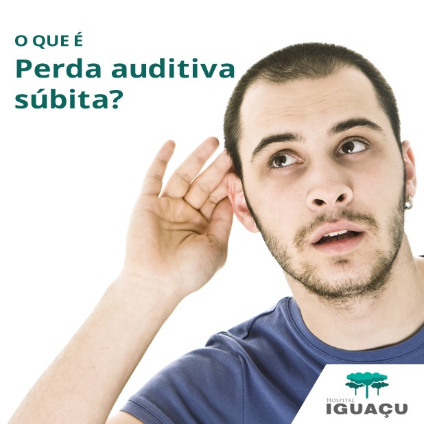 O que é perda auditiva súbita?